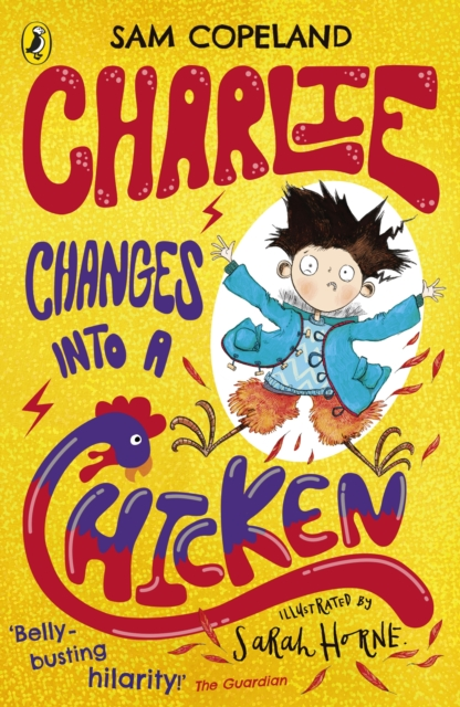 Sam Copeland and Sarah Horne – Charlie Changes Into a Chicken