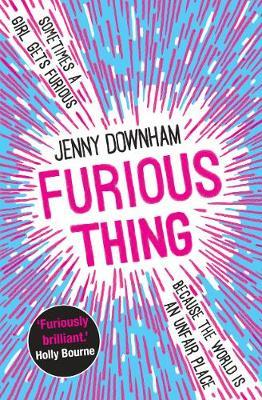 Furious Thing by Jenny Downham
