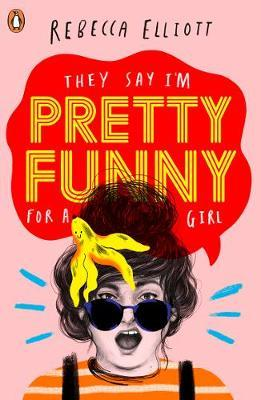 Pretty Funny by Rebecca Elliott