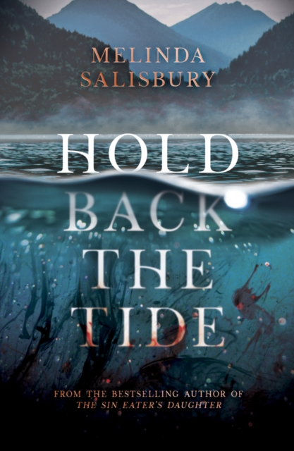 Hold Back the Tide by Melinda Salisbury, reviewed by Laura-May