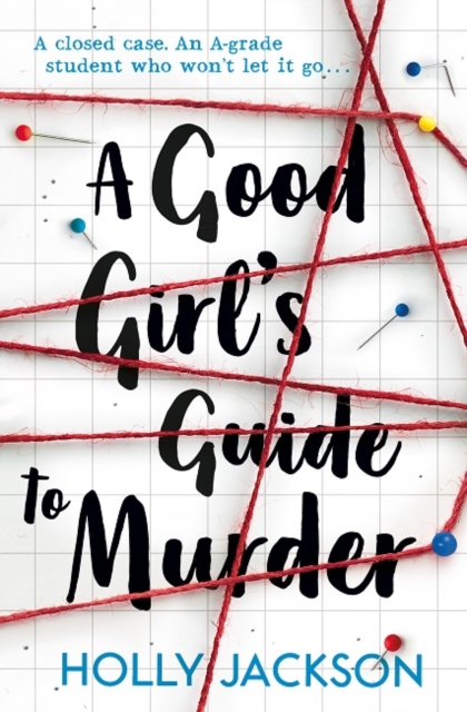 A Good Girl's Guide to Murder by Holly Jackson, reviewed by Isobel