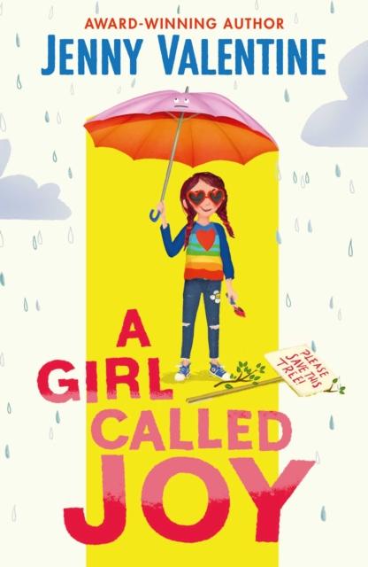 A Girl Called Joy by Jenny Valentine