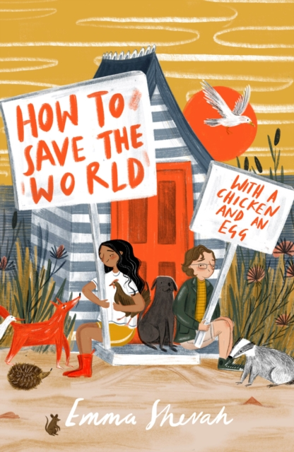 How to Save the World with a Chicken and an Egg by Emma Shevah, reviewed by Evie-Belle