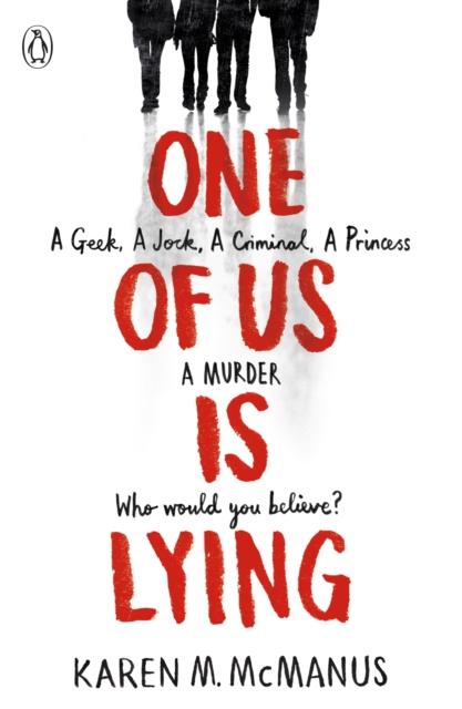 One Of Us Is Lying by Karen M. McManus, reviewed by Mel