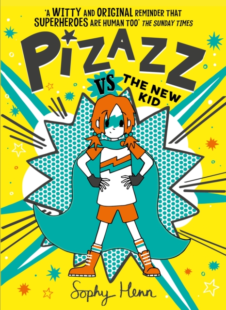 Pizazz Vs The New Kid by Sophy Henn, reviewed by Niamh