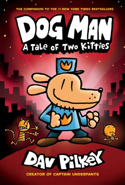 Dog Man and the Tale of Two Kitties by Dav Pilkey, reviewed by Ozzy