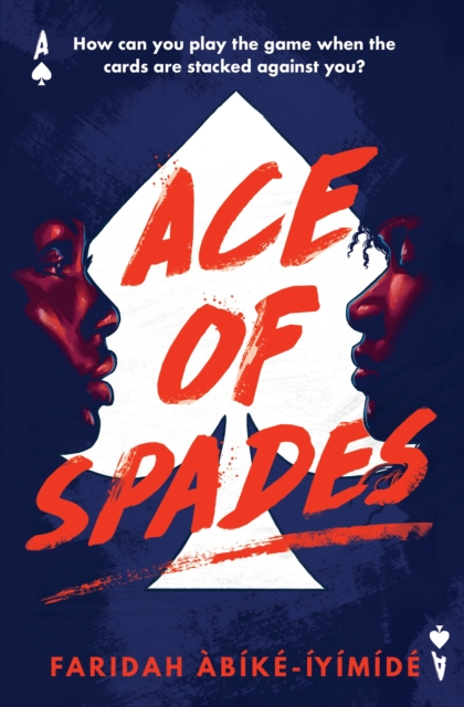 Ace of Spades by Faridah Abike-Iyimide, reviewed by Abi