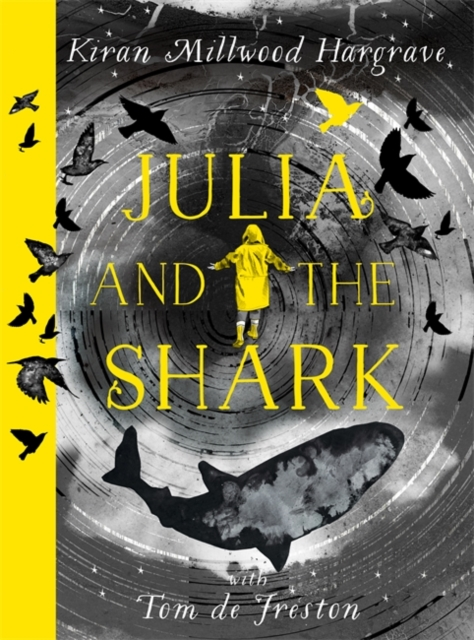 Julia and the Shark by Kiran Millwood Hargrave, reviewed by Laura-May