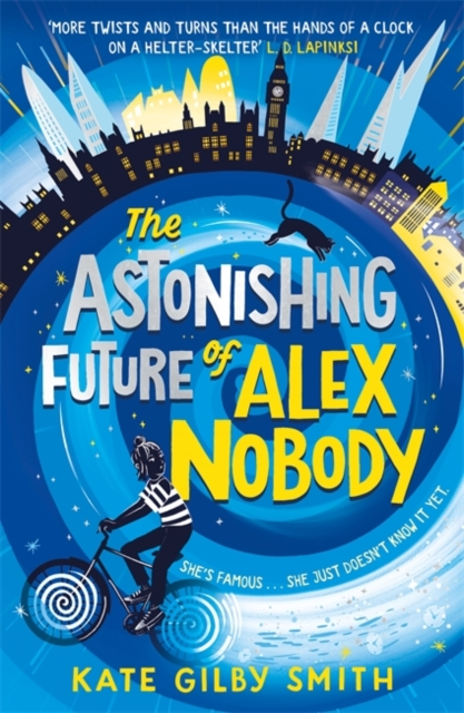 The Astonishing Future of Alex Nobody by Kate Gilby Smith, reviewed by Sophie