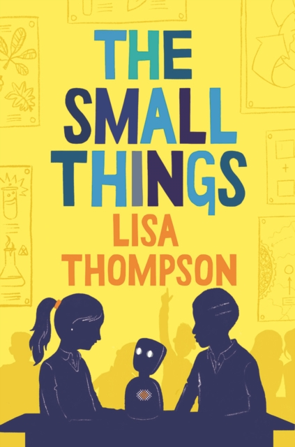 The Small Things by Lisa Thompson, reviewed by Abi