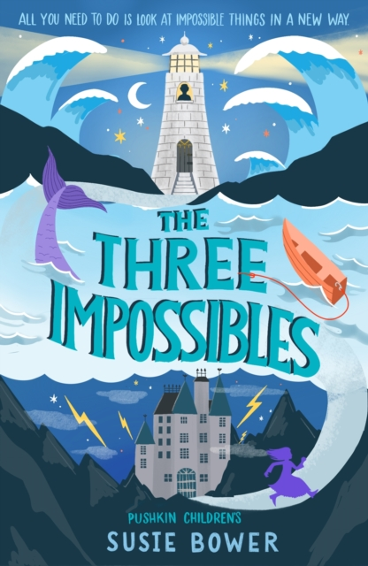 The Three Impossibles by Susie Bower, reviewed by Malia