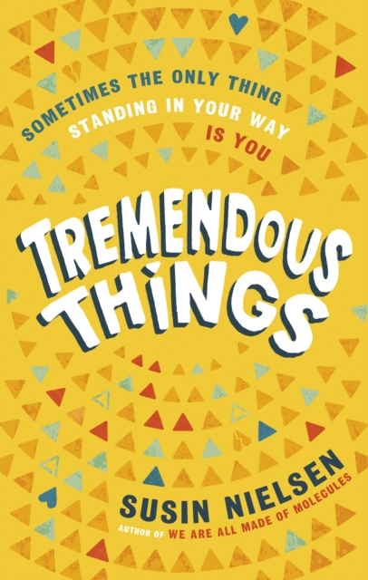 Tremendous Things by Susin Nielson, reviewed by Laura-May