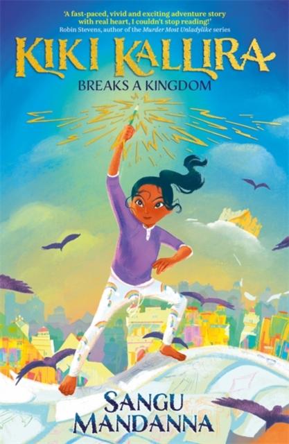 Kiki Kallira Breaks a Kingdom by Sangu Mandanna, Reviewed by Rosa