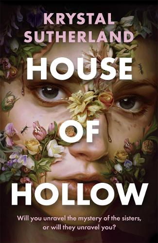 House of Hollow by Krystal Sutherland, reviewed by Sophie