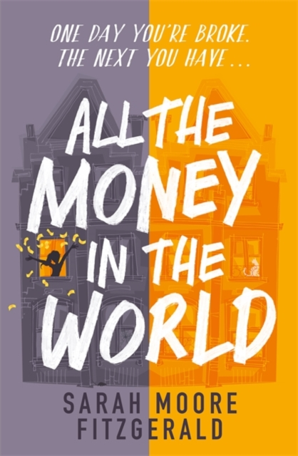 All the Money in the World by Sarah Moore Fitzgerald, reviewed by Abi