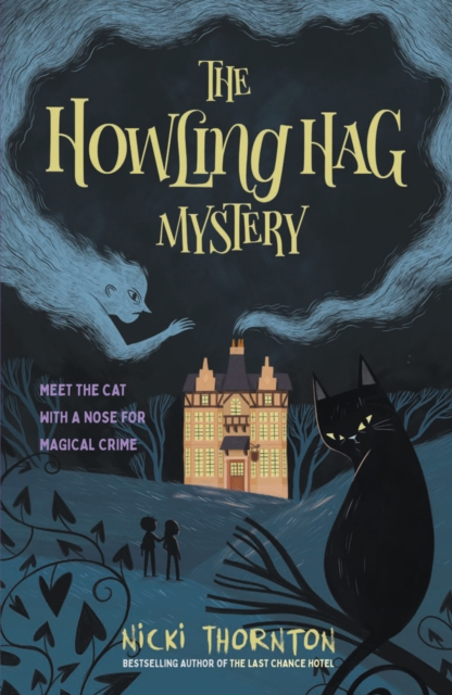 The Howling Hag Mystery by Nicki Thornton, Reviewed by Aysha