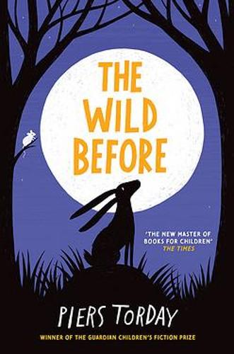 The Wild Before by Piers Torday, reviewed by Catherine