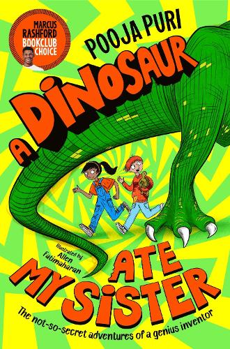 A Dinosaur Ate My Sister by Pooja Puri and Allen Fatimaharan, reviewed by Mia